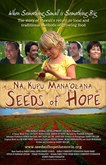 """Seeds of Hope - Nā Kupu Mana'olana"" -Film premier October 13"